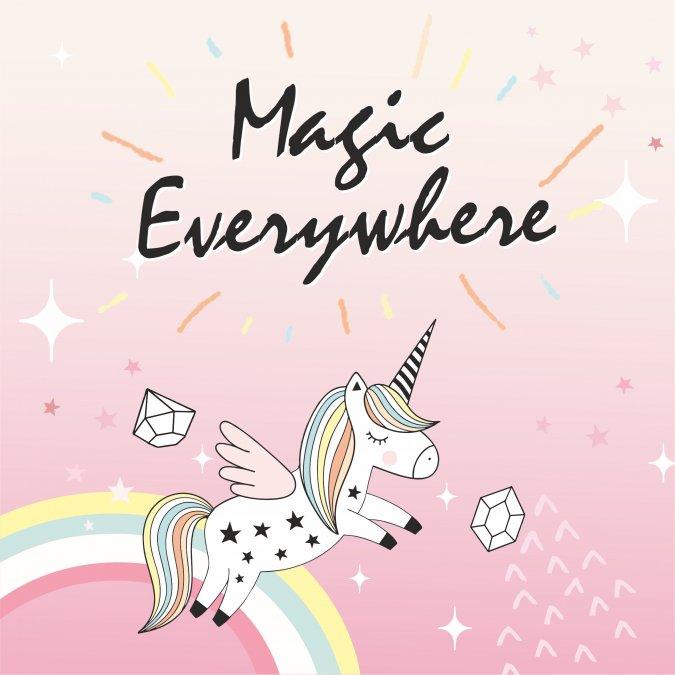 Magic Everywhere